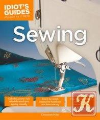 Книга Книга Idiot's Guides: Sewing