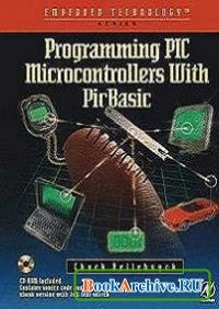 Книга Programming Pic Microcontrollers with PicBasic.