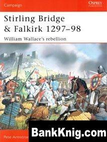 Книга Osprey Campaign №117. Stirling Bridge & Falkirk 1297-1298