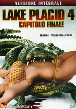 Lake Placid 4 - The final Chapter (2012)