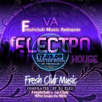 Fresh club Music Releases Of Electrohouse (17.02.2 ...