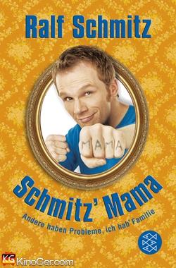Schmitz Mama (2011)