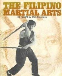 Книга The Filipino Martial Arts as Taught by Dan Inosanto