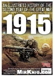 Журнал An Illustrated History of the Second Year of the Great War: 1915 (Britain At War Special)
