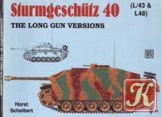 Книга Schiffer Military History Vol. 33: Sturmgeschutz 40 (L/43 & L48): The Long Gun Versions