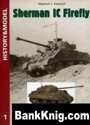 Книга History & Model No.1: Sherman IC Firefly