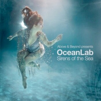 Above & Beyond Presents OceanLab - Sirens of the Sea (Singapore Edition) 2009