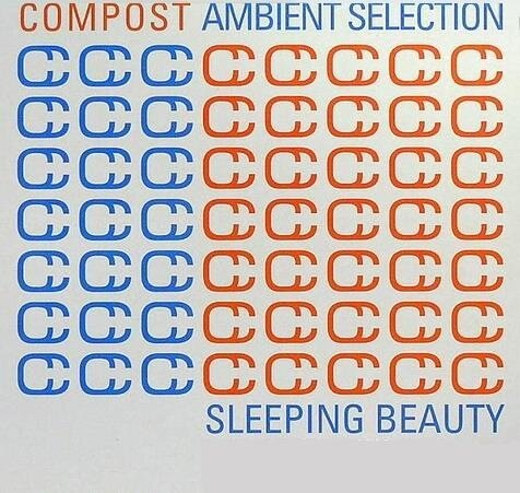 Compost Ambient Selection - Sleeping Beauty (Compi ...