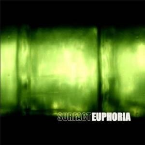Surfact - Euphoria (2009)