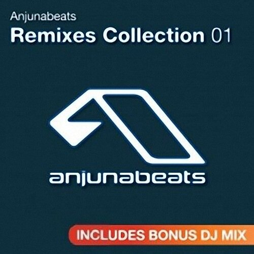 Anjunabeats Remixes Vol. 1 (2009)