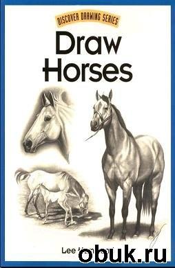 Книга Draw Horses (Discover Drawing Series)