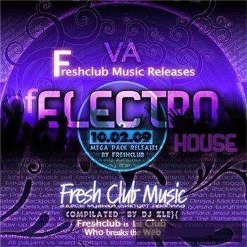 Freshclub Music Releases Of Electrohouse (10.02.20 ...