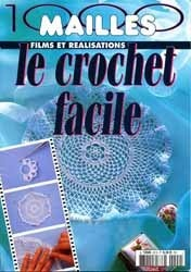 Журнал 1000 Mailles Nomero special hors-serie Le crochet facile Film Realisations