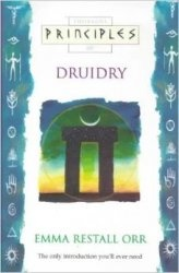 Книга Principles of Druidry: The Only Introduction You'll Ever Need