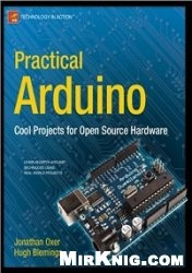 Книга Practical Arduino: Cool Projects for Open Source Hardware