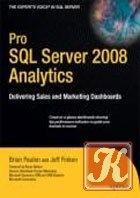 Книга Pro SQL Server 2008 Analytics: Delivering Sales and Marketing Dashboards