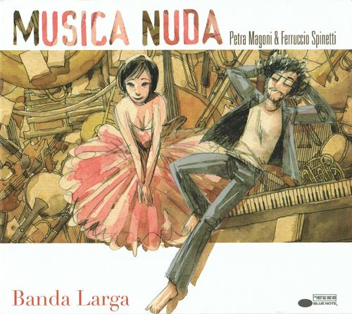 Musica Nuda - Banda Larga (2013) FLAC