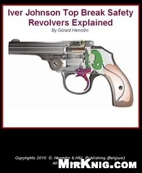 Iver Johnson Top Break Safety Revolvers Explained