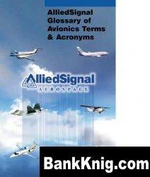 Книга AlliedSignal Glossary of Avionics Terms &Acronyms pdf
