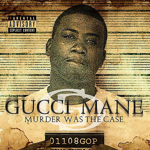 Gucci Mane - Murder Was The Case [Retail][2009]