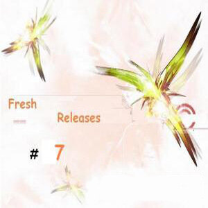 Fresh Releases 7