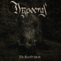 Hypocras >  The Seed Of Wrath (2013)