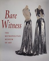 Bare Witness: Clothing and Nudity