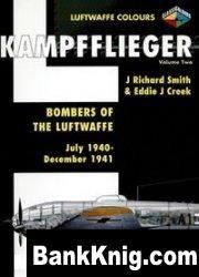Книга Kampfflieger Volume 2: Bombers of the Luftwaffe July 1940 - December 1941 (Luftwaffe Colours)