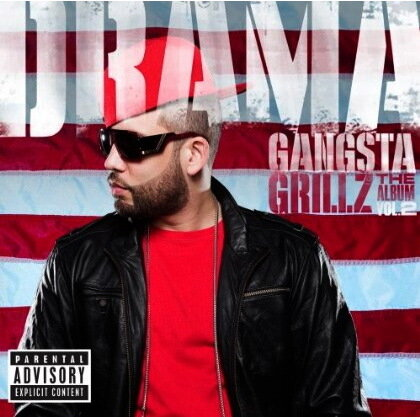 DJ Drama - Gangsta Grillz: The Album (Vol. 2)