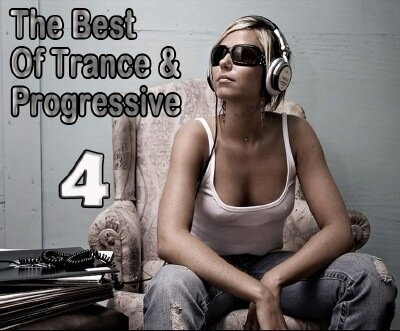 The Best Of Trance & Progressive 4