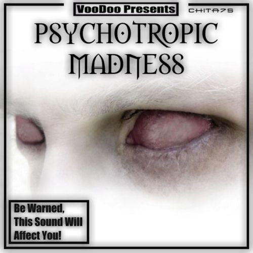 VooDoo Presents - Psychotropic Madness