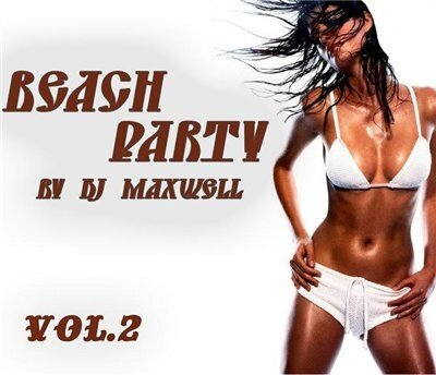 Beach Party vol.2 (mixed by Dj Maxwell)