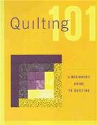 Книга Quilting 101: A beginners guide to quilting—(Пэчворк, квилт)