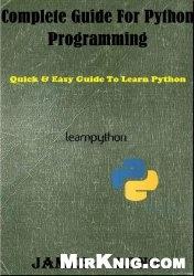 Книга Complete Guide For Python Programming