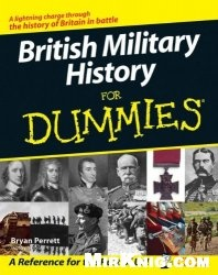 Книга British Military History For Dummies