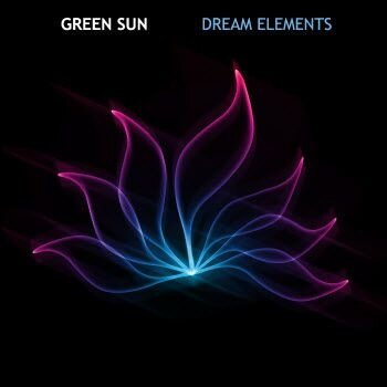 Green Sun - Dream Elements (2008)