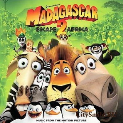 OST Madagascar: Escape 2 Africa [lossless]