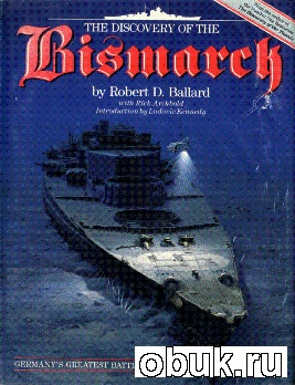 Книга The Discovery of the Bismarck