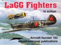 Книга Aircraft Number 163: LaGG Fighters in Action.