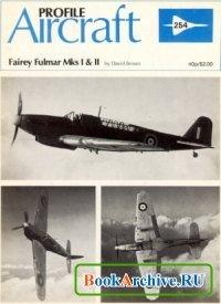 Книга Fairey Fulmar Mks I & II (Profile Publications Number 254).