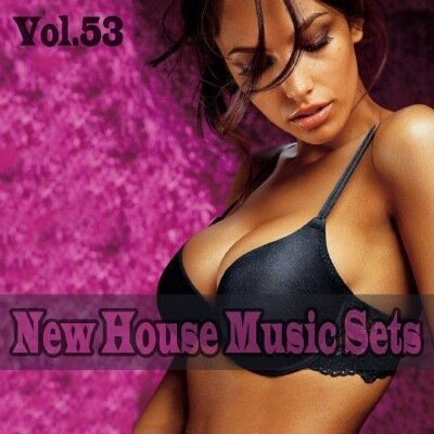 New House Music Sets Vol.53 (2009)