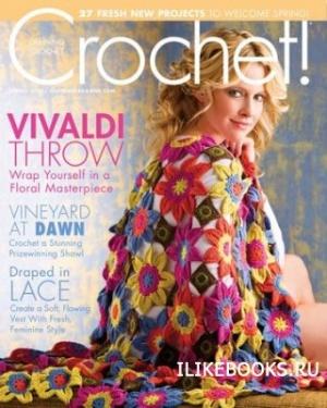 Журнал Crochet! - Spring 2013