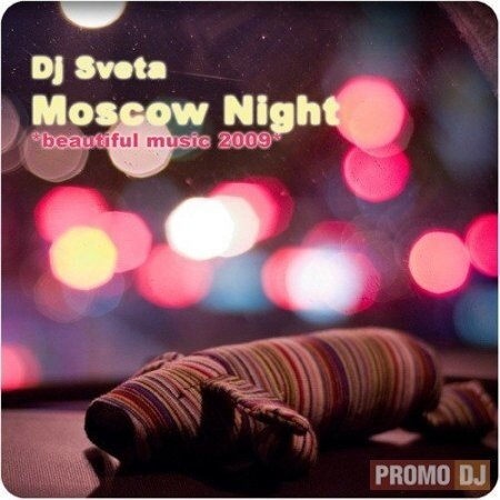 DJ Sveta - Moscow Night (Beautiful Music 2009)