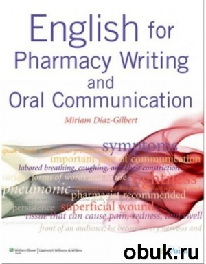 Книга English for Pharmacy Writing and Oral Communication