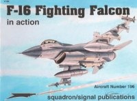 Книга Aircraft Number 196: F-16 Fighting Falcon in Action.
