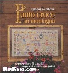 Книга Punto croce in montagna