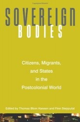 Книга Sovereign Bodies: Citizens, Migrants, and States in the Postcolonial World