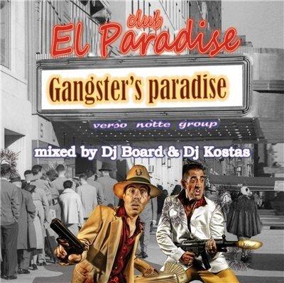 DJ Board & DJ Kostas - Gangster`s Paradise (2009)