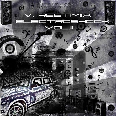 V.ReetMix - ElectroShock Vol.2 (2009)