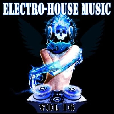 The Best Electro-house Music Vol.16